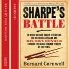 Sharpe's Battle: The Battle of Fuentes de Oñoro, May 1811 (The Sharpe Series, Book 12) audiobook by