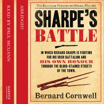 Sharpe's Battle: The Battle of Fuentes de Oñoro, May 1811 (The Sharpe Series, Book 12) audiobook by Bernard Cornwell