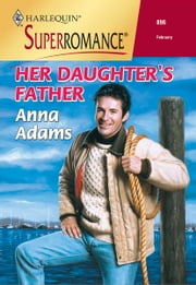 Her Daughter's Father ebook by Anna Adams