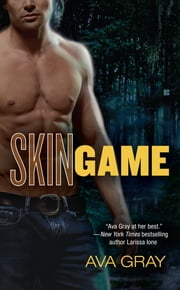 Skin Game ebook by Ava Gray