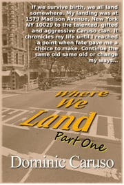 Where We Land ebook by Dominic Caruso