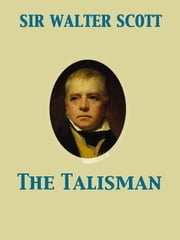 The Talisman ebook by Walter Sir Scott