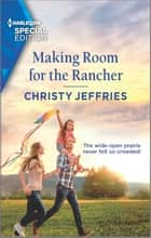 Making Room for the Rancher ebook by Christy Jeffries