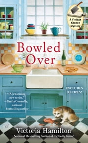 Bowled Over ebook by Victoria Hamilton