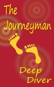 The Journeyman ebook by Deep Diver