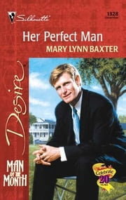 Her Perfect Man ebook by Mary Lynn Baxter