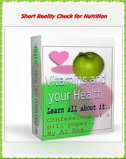 Vitamins and You, every Profession has it's Vitamin - Busy moms, #5 ebook by celal boz