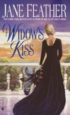 The Widow's Kiss ebook by Jane Feather
