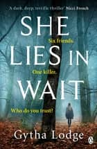 She Lies in Wait - The gripping Sunday Times bestselling Richard & Judy thriller pick ebook by