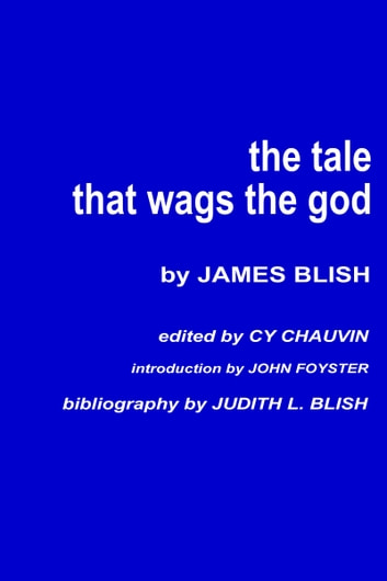The Tale that Wags the God ebook by James Blish