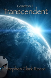 Graviton 2: Transcendent ebook by Stephen Clark Reese