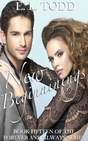 New Beginnings (Forever and Always #15) ebook by E. L. Todd