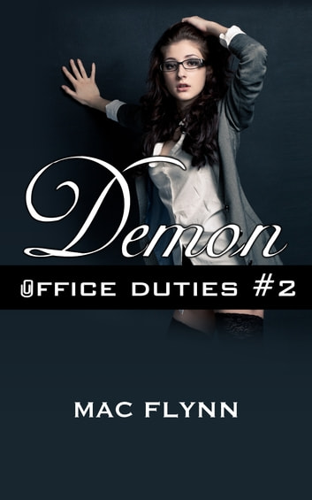 Demon Office Duties #2 ebook by Mac Flynn