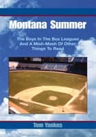 Montana Summer ebook by Tom Yankus