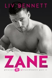 ZANE (Pleasure Extraordinaire: Part 2) ebook by Liv Bennett