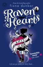 Raven Hearts - Book 4 ebook by Fiona Dunbar