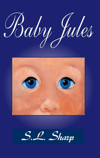 Baby Jules ebook by S.L. Sharp