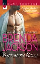 Temperatures Rising ebook by Brenda Jackson