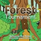 The Forest Tournament ebook by Alan Riches