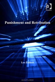 Punishment and Retribution ebook by Dr Leo Zaibert,Professor Austin D Sarat