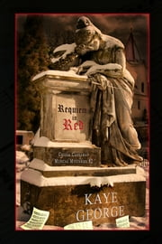 Requiem in Red - A Cressa Carraway Musical Mystery ebook by Kaye George