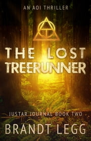 The Lost TreeRunner - An AOI Thriller ebook by Brandt Legg