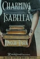 Charming Isabella ebook by Maggie Ryan