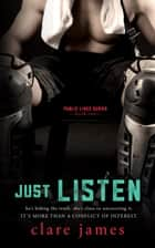 Just Listen ebook by Clare James