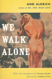 We Walk Alone ebook by Ann Aldrich,Marijane Meaker,Stephanie Foote