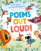 Poems Out Loud! - First Poems to Read and Perform ebook by