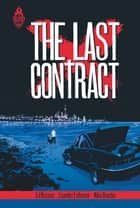 The Last Contract ebook by Lisandro Estherren, Ed Brisson