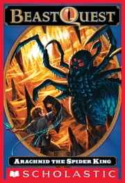Beast Quest #11: Arachnid the Spider King ebook by Adam Blade