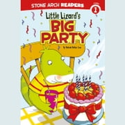 Little Lizard's Big Party audiobook by Melinda Melton Crow