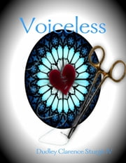 Voiceless ebook by Dudley Clarence Sturgis IV