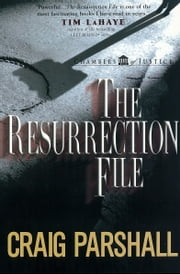 The Resurrection File ebook by Craig Parshall