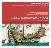 Tudor Warship Mary Rose ebook by Douglas McElvogue