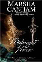 Midnight Honor ebook by Marsha Canham