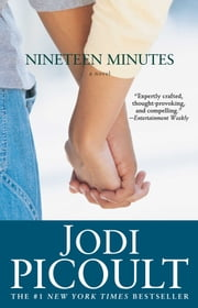 Nineteen Minutes - A novel ebook by Kobo.Web.Store.Products.Fields.ContributorFieldViewModel