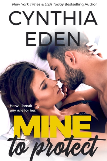 Mine To Protect ebook by Cynthia Eden