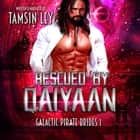 Rescued by Qaiyaan audiobook by Tamsin Ley