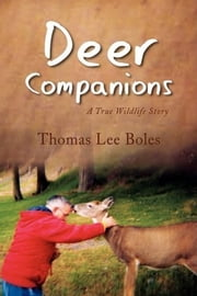 Deer Companions ebook by Thomas Lee Boles