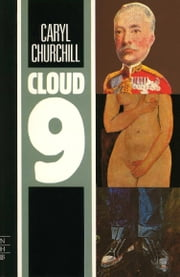 Cloud Nine (NHB Modern Plays) ebook by Caryl Churchill