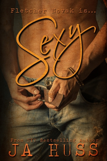 Sexy ebook by J.A. Huss