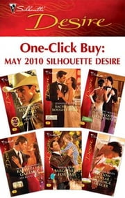 One-Click Buy: May 2010 Silhouette Desire - The Last Lone Wolf\Bachelor's Bought Bride\The Tycoon Takes a Wife\His Royal Prize\Bargaining for Baby\Million-Dollar Marriage Merger ebook by Maureen Child,Jennifer Lewis,Catherine Mann,Katherine Garbera,Robyn Grady,Charlene Sands