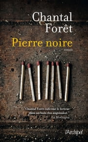Pierre noire eBook by Chantal Forêt