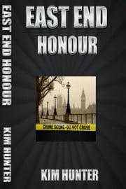 East End Honour ebook by Kim Hunter