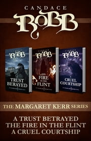 The Margaret Kerr Series (Omnibus Edition) ebook by Candace Robb