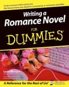 Writing a Romance Novel For Dummies ebook by Leslie Wainger