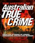The History of Australian Crime ebook by Nigel Cawthorne