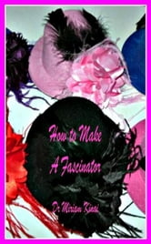 How to Make Fascinators ebook by Miriam Kinai
